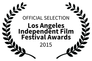Los Angeles Independent Film Festival Awards - 2015 Laurel